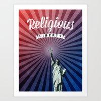 religious Art Prints featuring Religious Liberty by politics