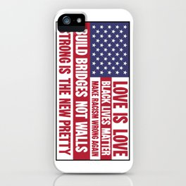 US flag with liberal slogans iPhone Case