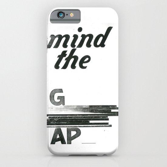 mind the gap iPhone & iPod Case
