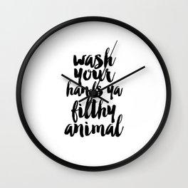 Bathroom Print Ya Filthy Animal Typography Sign Home Decor Bathroom Print Funny Poster Wash Your Wall Clock