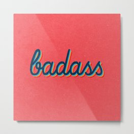 Badass - pink version Metal Print