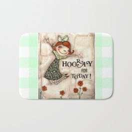 Hooray for Today - by Diane Duda Bath Mat