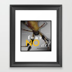 Orbweaver FEAR NO ART Framed Art Print