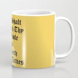 Calmeth Thine Titties Poster Coffee Mug