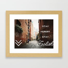 FOOLISH Framed Art Print
