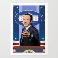 frank underwood Art Prints featuring House of Cards: Frank Underwood USA President by Akyanyme