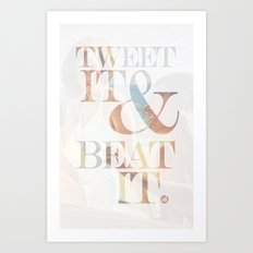 tweet it & beat it. Art Print