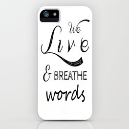 We live and breathe books  iPhone Case