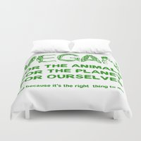 vegan Duvet Covers featuring Why Vegan? by VegArt