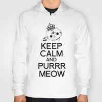 exo Hoodies featuring Exo Cat : Keep Calm  And Purrr Meow! by The Gang of Fur