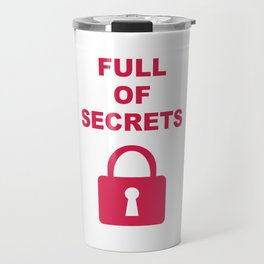 Full of Secrets Lock Travel Mug