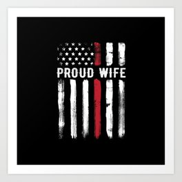 Thin Red Line Proud Wife Firefighter Husband Art Print