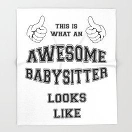 AWESOME BABYSITTER Throw Blanket