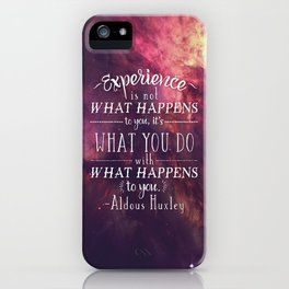 "Aldous Huxley Quote Poster - ""Experience is not what happens to you..."" iPhone Case"