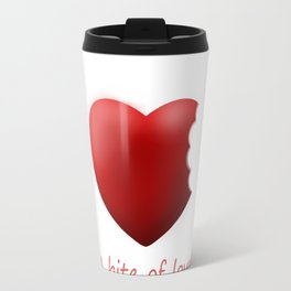 A bite of love (nibbled heart 2) with words Travel Mug