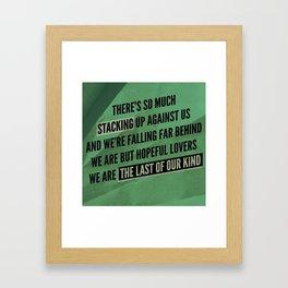 We are but hopeful lovers Framed Art Print