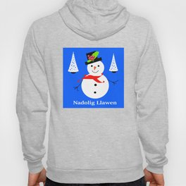 Nadolig Llawen, Merry  Christmas snowman Wales Hoody