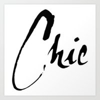 chic Art Prints featuring Chic by Beauti Asylum