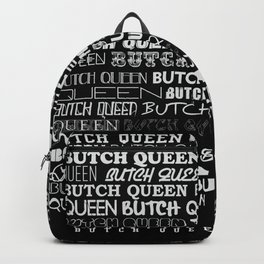 Butch Queen Text-tile inverted Backpack