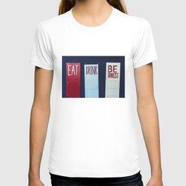 Eat Drink Be Honest T-shirt