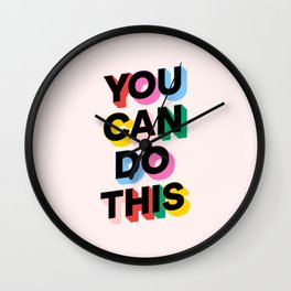 You Can Do This Wall Clock