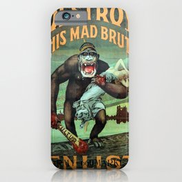 Vintage First World War Poster - USA: Destroy This Mad Brute (1917) iPhone Case