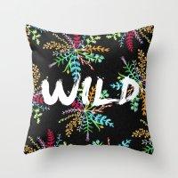 into the wild Throw Pillows featuring Wild by Camila Escat