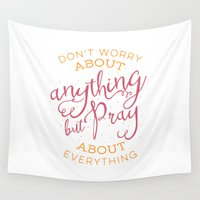 scripture Wall Tapestries featuring PRAYER OVER WORRY by Pocket Fuel