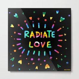 Radiate Love Metal Print