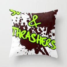 Slashers & Thrashers Throw Pillow