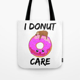 I Donut Care Sloth Indifferent Lazy Sleep Tote Bag