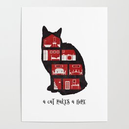 A cat makes a home Poster