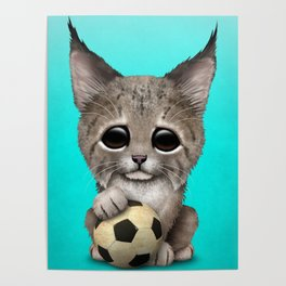 Lynx Cub With Football Soccer Ball Poster