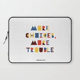 More Choices, More Trouble Laptop Sleeve