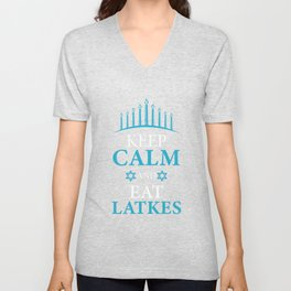 Keep Calm And Eat Latkes Pancake Lover And Jew Gift Unisex V-Neck