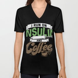 Diabetic gift Insulin And Coffee Gift Unisex V-Neck