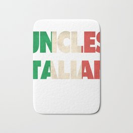 Funny Italian Uncle Gift Best Uncles Are Italian Flag Bath Mat