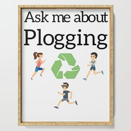 Ask me about Plogging Serving Tray