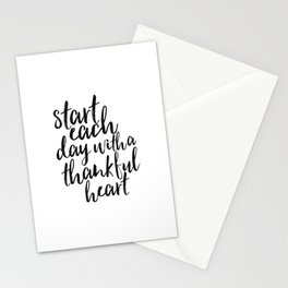 motivational poster,start each day with a thankful heart,inspirational quote,be thankful, quote art Stationery Cards