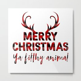 Merry Christmas ya filthy animal, plaid Metal Print