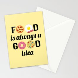"""Food Lover I - """"Food is Always a Good Idea"""" Quote Stationery Cards"""
