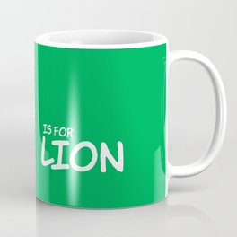 L is for Lion.. Coffee Mug