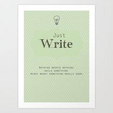 Just Write Art Print