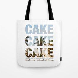#cakecakecake Tote Bag