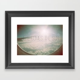 here comes the sun. Framed Art Print