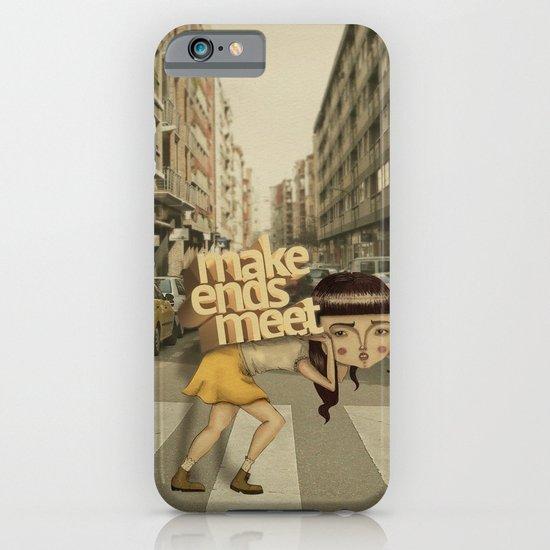 make ends meet iPhone & iPod Case