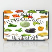 vegetarian iPad Cases featuring Eat A Vegetarian by PerfectImperfections