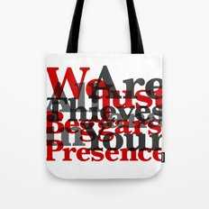 WE ARE ALL JUST THIEVES & BEGGARS IN YOUR (Matthew 15:27) Tote Bag
