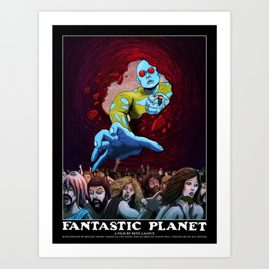 FANTASTIC PLANET  - THE HAND OF TERROR Art Print