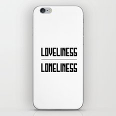 loveliness / loneliness iPhone & iPod Skin
